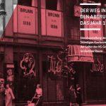 Titelfoto der Ausstellung »Der Weg in den Abgrund. Das Jahr 1938«
