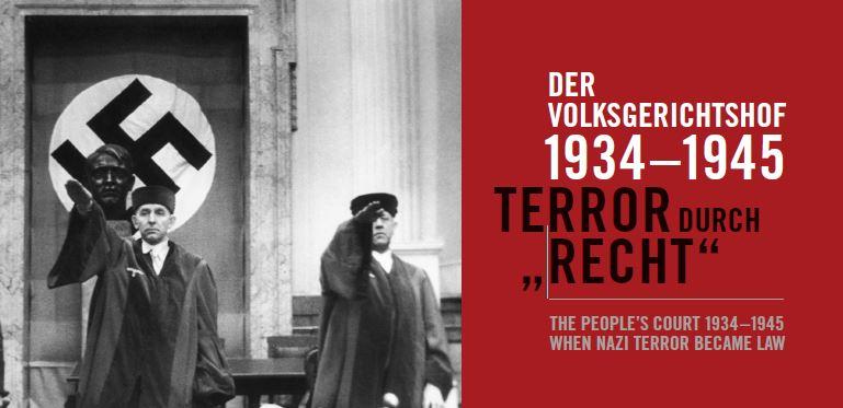 Sonderausstellung Der Volksgerichtshof 1934–1945. Terror durch »Recht«