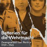 Sonderausstellung Batterien für die Wehrmacht