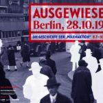 Sonderausstellung Ausgewiesen! Berlin, 28.10.1938