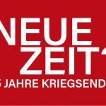 Ausstellung Neue Zeit? - 75 Jahre Kriegsende