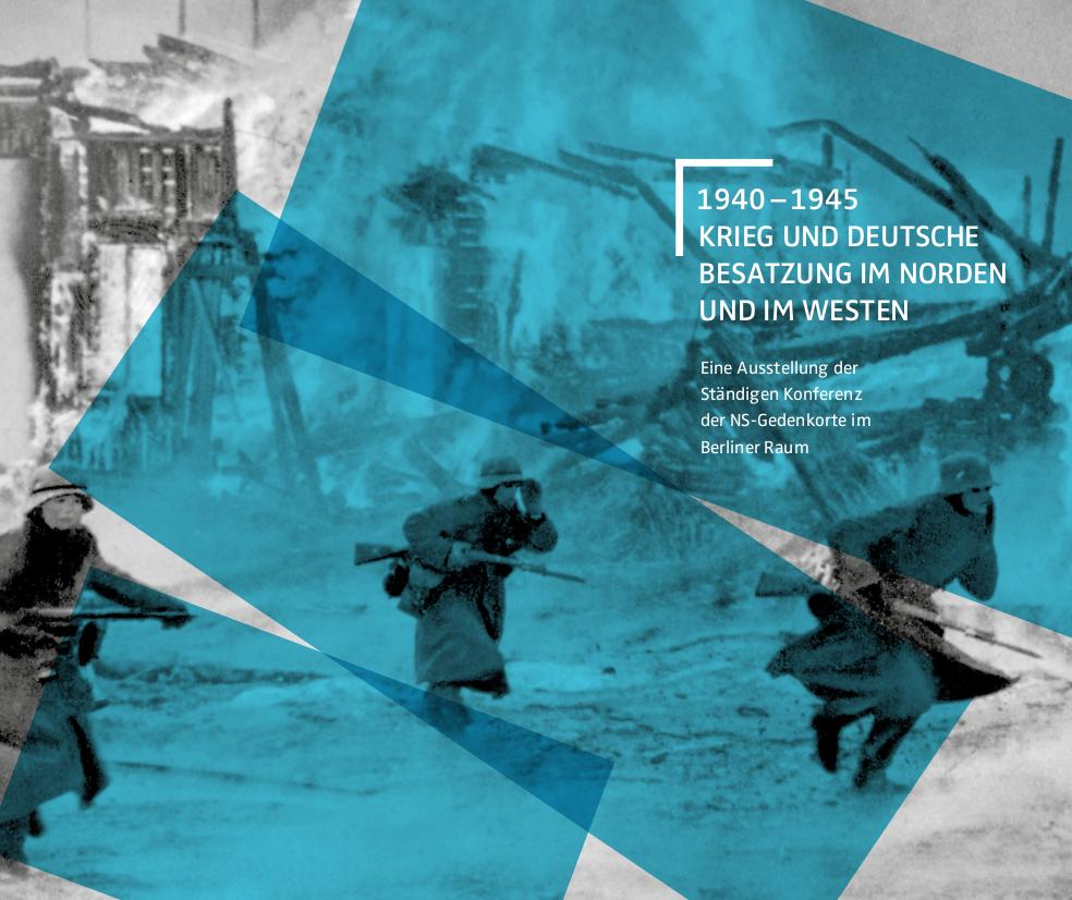 Titelbild der Ausstellung »1940-1945 Kreig und deutsche Besatzung im Norden und im Westen«